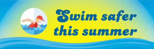 Swim safer this summer